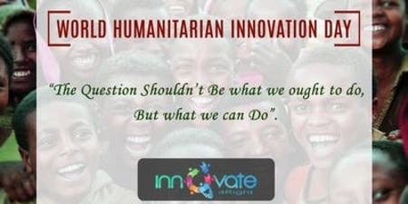 World Humanitarian Innovation Day
