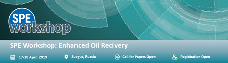 SPE Workshop: Enhanced Oil Recovery