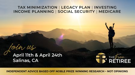 Planning for Retirement Seminar w. the New Tax Law in Salinas - April 2019