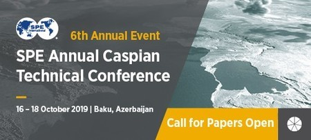 SPE Annual Caspian Technical Conference, 16-18 October 2019, Azerbaijan