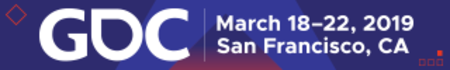 Game Developers Conference (GDC) 2019