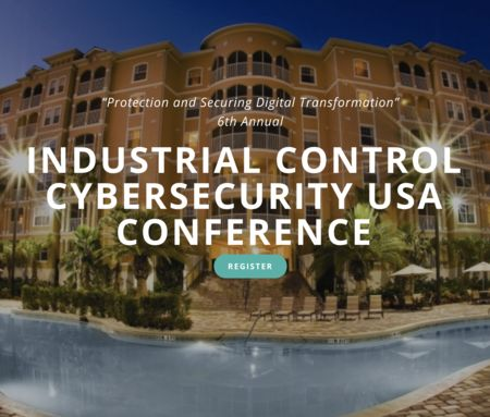 6th annual Industrial Control Cyber Security USA Sep 24/25 Orlando Florida