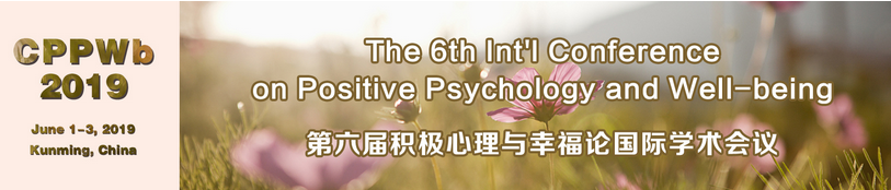 6th Int. Conf. on Positive Psychology and Well-being