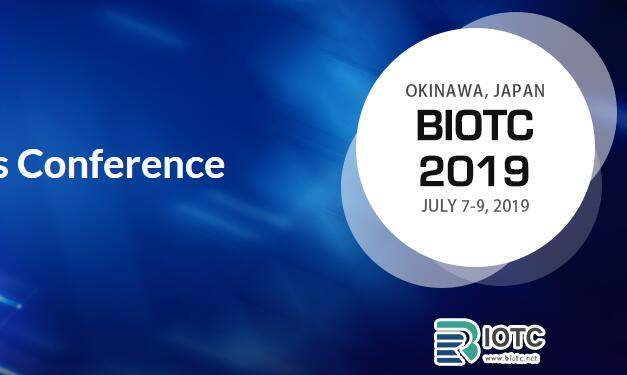 2019 Blockchain and Internet of Thing Conference (BIOTC 2019) will be held in Okinawa, Japan