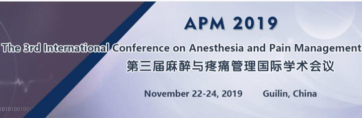 The 3rd International Conference on Anesthesia and Pain Management (APM 2019)