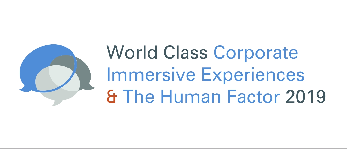 World Class Corporate Immersive Experiences And The Human Factor 2019