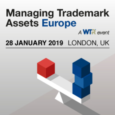 Managing Trademark Assets Europe 2019, 28 January 2019, London, UK