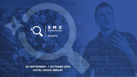 SMX Advanced Europe 2019