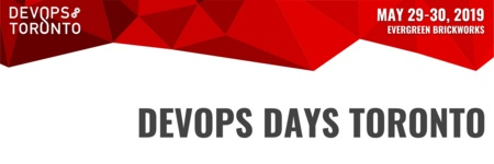 DevOps Days Toronto 2019 - May 29/30