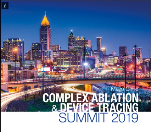 Complex Ablation and Device Tracing Summit 2019