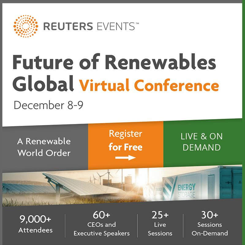 Reuters Events: Future of Renewables Global, Virtual Conference. Dec 08-09