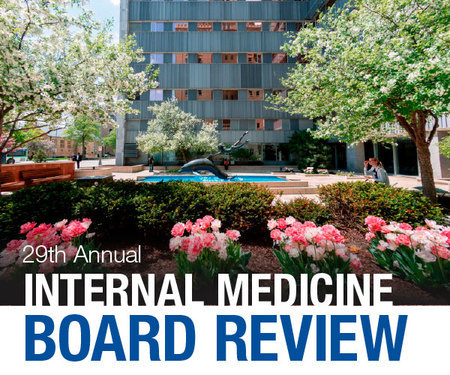 Mayo Clinic 29th Annual Internal Medicine Board Review -Livestreaming