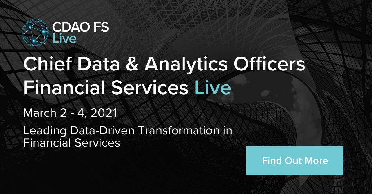 Chief Data and Analytics Officers, Financial Services: Live 2021