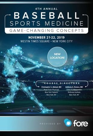 4th Annual Baseball Sports Medicine: Game Changing Concepts