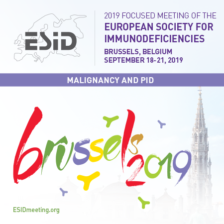 ESID 2019: Focused Meeting of the European Society for Immunodeficiencies