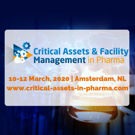 Critical Asset and FM in Pharma Summit | 10-12 March, 2020 | Amsterdam, NL