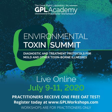 The Great Plains Laboratory, Inc. Presents the Environmental Toxin Summit - Live Online!
