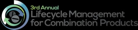 3rd Lifecycle Management for Combination Products Summit