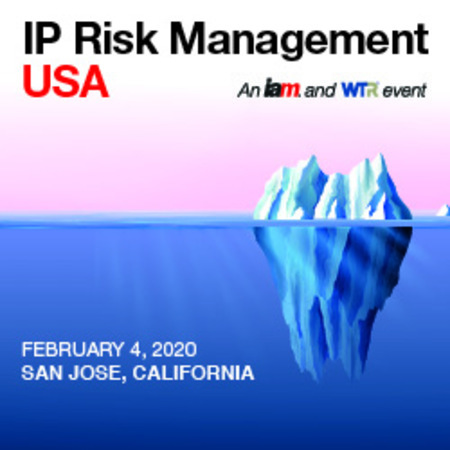 IP Risk Management USA, February 4, 2020 | San Jose, California