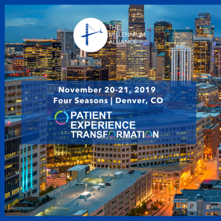 Patient Experience Transformation Denver, CO- November 2019