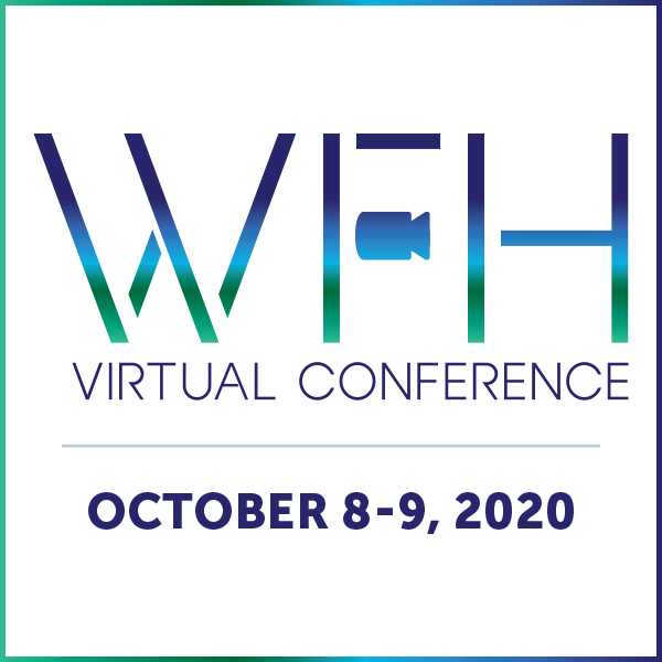 The WFH Virtual Conference | Remote Work Event