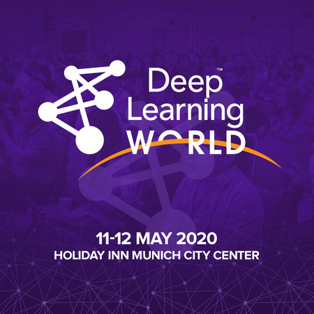 Deep Learning World Munich 2020
