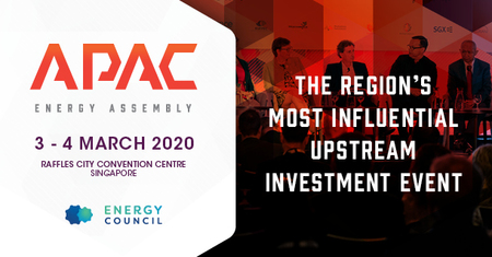 Asia Pacific Energy Assembly | 3 - 4 March 2020, Singapore