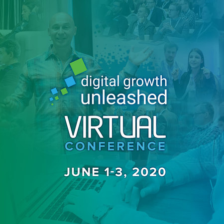 Digital Growth Unleashed 2020 - Virtual Edition