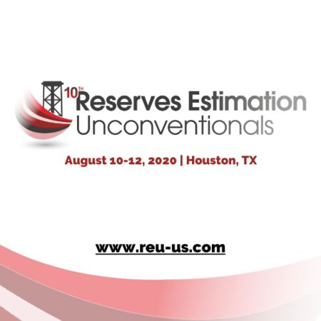 10th Annual Reserves Estimation Unconventionals 2020 Summit