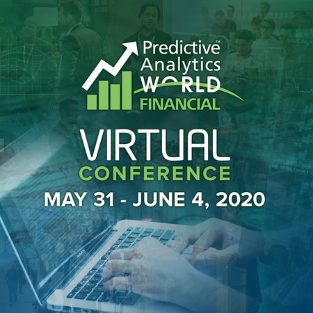 Predictive Analytics World for Financial Services Virtual Edition 2020