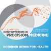2nd Summit on Controversies in Precision Medicine