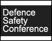 Defence Safety Conference  Supported by The Defence Safety Authority