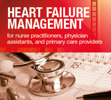 Heart Failure Management for NP, PA, and Primary Care Providers